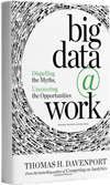 Big Data at Work by Tom Davenport