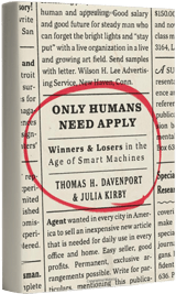 Only Human Need Apply by Tom Davenport