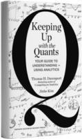 Keeping Up with the Quants by Tom Davenport